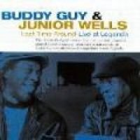 Buddy(Blues) (Sale) - Last Time Around - Live At Legends (CD): Buddy Guy, Junior Wells