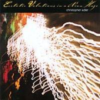 Adler Christopher - Ecstatic Volutions in a Neon Haze (CD): Adler Christopher