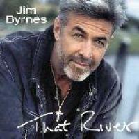 Jim Byrnes - That River (CD): Jim Byrnes