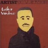 Artist Collection: Luther Vandross (CD, Imported): Luther Vandross
