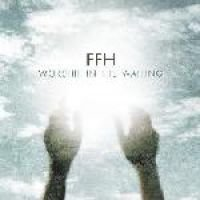 Ffh - Worship in the Waiting (CD): Ffh