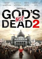 God's Not Dead 2 (DVD): Melissa Joan Hart, Jesse Metcalfe, David A.R. White, Ray Wise, Robin Givens