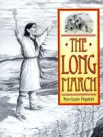 The Long March - The Choctaw's Gift to Irish Famine Relief (Hardcover, New edition): Marie-Louise Fitzpatrick
