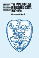 The Family of Love in English Society, 1550-1630 (Paperback, New ed): Christopher W. Marsh