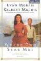 Where Two Seas Met - /U00a0/U00a0/U00a0/U00a0/U00a0/U00a0/U00a0/U00a0/U00a0/U00a0 (Large print, Paperback, large type edition):...
