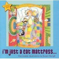 I'm Just a Cat Mattress... (Paperback): Susan Sturgill