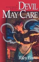 Devil May Care (Paperback): Riley Evans