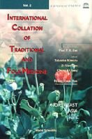 International Collation Of Traditional And Folk Medicine: Northeast Asia - Part Ii (Hardcover): C.K. Sung, J.-X. Guo, T. Kimura
