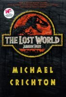 Lost World (Movie Tie-In Edition) (Hardcover, 1st trade ed): Michael Creighton, Michael Crichton