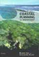 Coastal Planning and Management (Paperback, 2): R. Kay, J. Alder