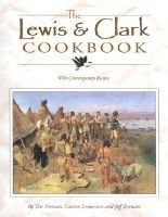 The Lewis & Clark Cookbook - With Contemporary Recipes (Spiral bound): Teri Evenson