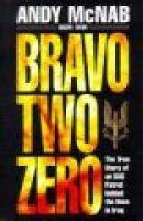 Bravo Two-Zero (Hardcover): Andy McNab