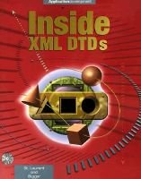 Inside Xml DTDs - Scientific and Technical - Complete Handbook: Simon St. Laurent