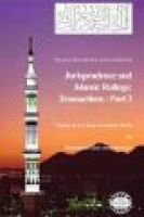 Islam - Questions and Answers - Jurisprudence and Islamic Rulings: Transactions - Part 3 (Electronic book text): Muhammad Saed...