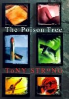 The Poison Tree (Hardcover): Tony Strong