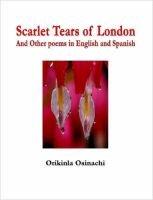 Scarlet Tears of London (Paperback): Orikinla Osinachi