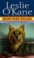 Ruff Way to Go - An Allie Babcock Mystery (Paperback, 1st Ballantine Books Ed): Leslie O'Kane