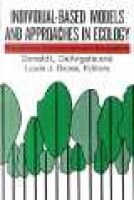 Individual-based models and approaches in ecology - Populations, communities, and ecosystems (Paperback): Donald L. DeAngelis,...