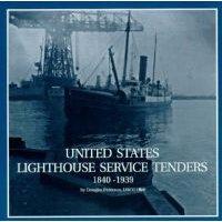 U.S. Lighthouse Service Tenders 1840-1939 (Hardcover): Douglas Peterson