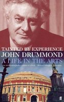 Tainted by Experience - A Life in the Arts (Paperback, Main): John Drummond