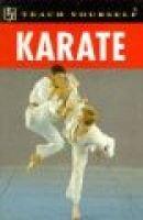 Teach Yourself Karate (Paperback, New Ed): Liam Keaveney, S. Arneil