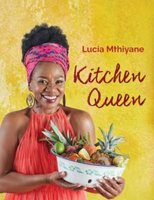 Kitchen Queen (Paperback): Lucia Mthiyane
