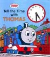 Tell the Time with Thomas (Board book): Rev W. Awdry