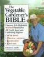 The Vegetable Gardener's Bible (Hardcover): E.D. Smith