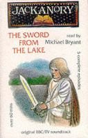 Sword from the Lake (Audio cassette): Michael Bryant