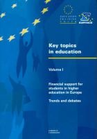 Key Topics in Education, v. 1 - Financial Support for Students in Higher Education in Europe - Trends and Debates (Paperback):...