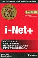i-Net+ Exam Cram (Paperback): Emmett Dulaney, Martin Weiss