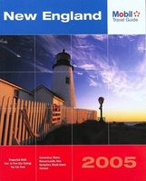 Mobil Travel Guide New England, 2005 - Connecticut, Maine, Massachusetts, New Hampshire, Rhode Island, and Vermont (Paperback):...