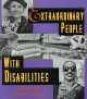 Extraordinary People with Disabilities (Paperback): Deborah Kent, Kathryn A Quinlan
