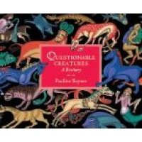 Questionable Creatures - A Bestiary (Hardcover): Pauline Baynes