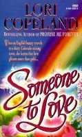 Someone to Love (Paperback): Lori Copeland