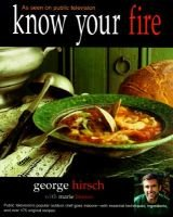 Know Your Fire (Paperback, 1st HPBooks ed): George Hirsch