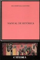 Manual de Retorica (English, Spanish, Paperback): Bice Mortara Garavelli