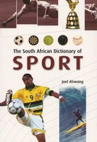 The South African Encyclopedia of Sport (Paperback, illustrated edition): Joel Alswang