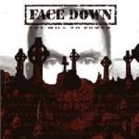 Face Down - WILL TO POWER (+2 BONUS TRACKS) (CD): Face Down