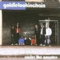 Goldie Lookin Chain - Under The Counter (CD): Goldie Lookin Chain