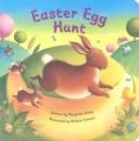 Easter Egg Hunt (Board book): Margaret Wang