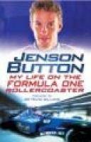 Jenson Button - My Turbulent Life in Formula One (Hardcover): Jenson Button, David Tremayne