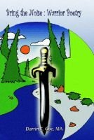 Bring the Noise - Warrior Poetry: Verse to Inspire the Warrior Wi Thin (Paperback): MA Coe