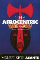 The Afrocentric Idea (Paperback, Revised edition): Molefi K Asante