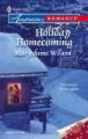 Holiday Homecoming (Paperback, Original ed.): Mary Anne Wilson