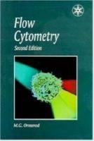 Flow Cytometry (Paperback, Revised): M.G. Ormerod