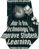 Beyond Bells and Whistles - How to Use Technology to Improve Student Learning (Paperback): Michaek Milone, Donald L. Hymes