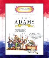 John Adams - Second President 1797-1801 (Hardcover, Library binding): Mike Venezia