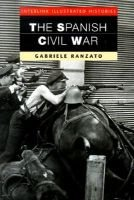 The Spanish Civil War (Paperback, 1st American ed): Gabriele Ranzato