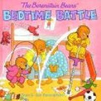 The Berenstain Bears' Bedtime Battle (Hardcover): Stan Berenstain, Jan Berenstain